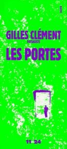 Les portes - Gilles Clément |