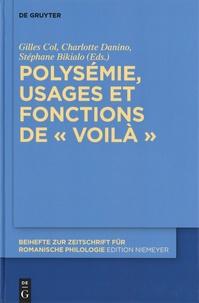 """Gilles Col et Charlotte Danino - Polysémie, usages et fonctions de """"voilà""""."""