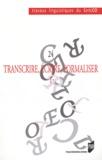 Gilles Col et Sylvester Nhneanotnu Osu - Transcrire, écrire, formaliser - Tome 1.