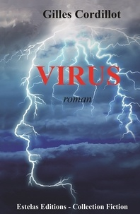 Gilles Cordillot - Virus.