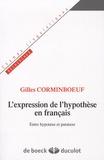 Gilles Corminboeuf - L'expression de l'hypothèse en français - Entre hypotaxe et parataxe.