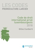 Gilles Cuniberti - Code de droit international privé luxembourgeois.