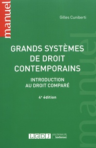 Gilles Cuniberti - Grands systèmes de droit contemporains - Introduction au droit comparé.