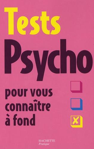 Gilles d' Ambra - Tests Psycho pour vous connaître à fond.