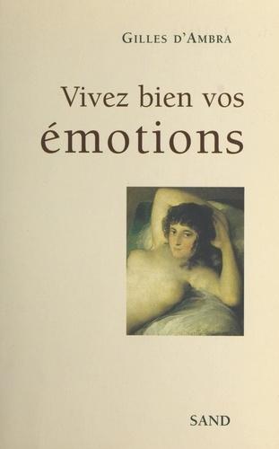 Vivez bien vos émotions