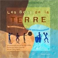Gilles Dalbis - Les sons de la terre - La naissance des percussions.