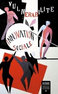 Gilles Danroc et Marie-Christine Monnoyer - Vulnérabilité et innovation sociale.
