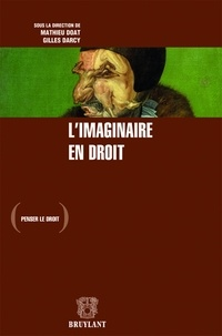 Gilles Darcy et Mathieu Doat - L'imaginaire en droit.