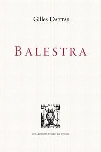 Gilles Dattas - Balestra.