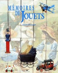 Gilles de Beauchene et Jeanne Damamme - Mémoires de jouets.