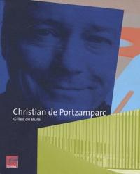Gilles de Bure - Christian de Portzamparc - Ouvrage bilingue Français-Anglais.