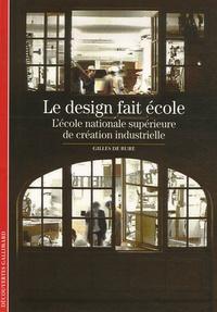Le design fait école - Lécole nationale supérieure de création industrielle.pdf