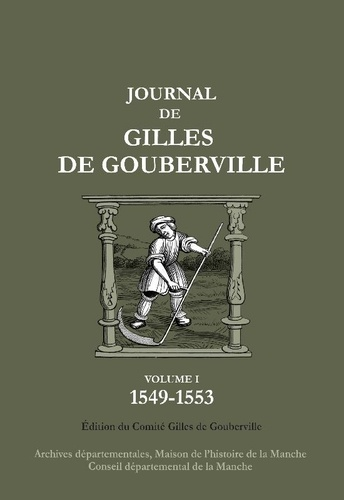 Journal de Gilles de Gouberville Tome 1 1549-1553
