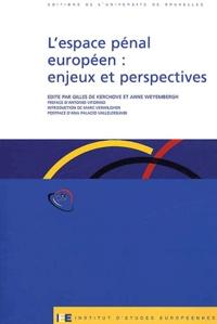Gilles De Kerchove et  Collectif - L'espace pénal européen : enjeux et perspectives.