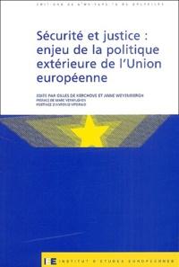 Gilles de Kerchove et Anne Weyembergh - Sécurité et justice : enjeu de la politique extérieure de l'Union européenne.