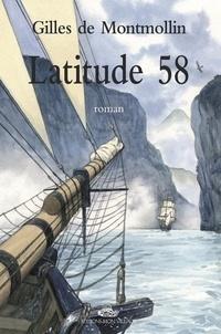 Gilles de Montmollin - Latitude 58.