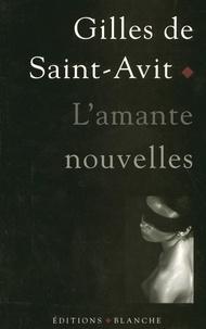 Gilles de Saint-Avit - L'amante.