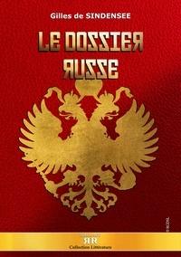 Gilles de Sindensee - Le dossier russe.