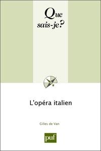 Gilles de Van - L'opéra italien.