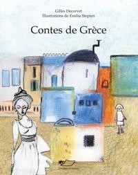 Gilles Decorvet - Contes de Grèce.