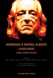 Gilles Del Vecchio et Nuria Rodriguez Lazaro - Hommage à Rafael Alberti (1902-1999) - Poésie, théâtre, peinture.