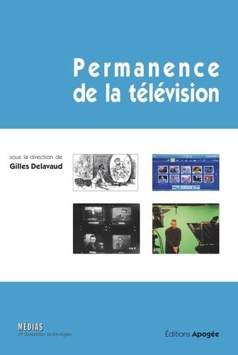 Gilles Delavaud - Permanence de la télévision.