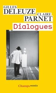 Gilles Deleuze et Claire Parnet - Dialogues.