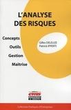 Gilles Deleuze et Patrick Ipperti - L'analyse des risques - Concepts, outils, gestion, maitrise.