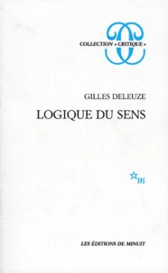 Gilles Deleuze - LOGIQUE DU SENS.
