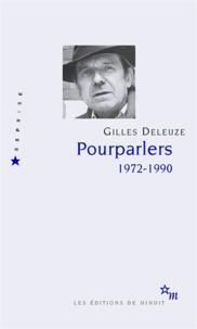 Gilles Deleuze - Pourparlers 1972-1990.