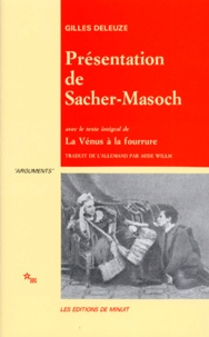 Gilles Deleuze - Présentation de Sacher-Masoch - Le froid et le cruel, avec le texte intégral de la Vénus à la fourrure.