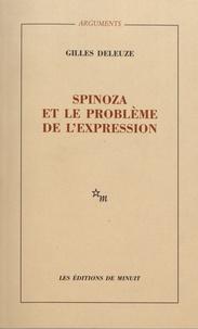 Gilles Deleuze - Spinoza et le problème de l'expression.