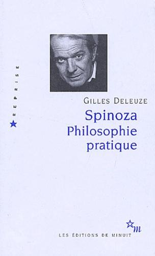 Spinoza.. Philosophie pratique
