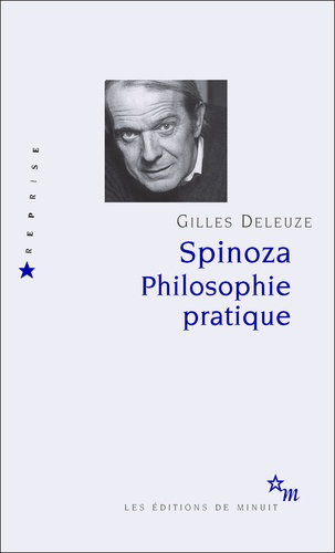 Spinoza. - Gilles Deleuze - Format PDF - 9782707330277 - 9,99 €