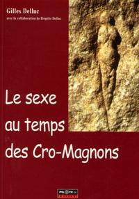 Gilles Delluc - Le sexe au temps des Cro-Magnons.