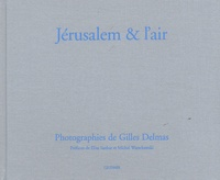 Gilles Delmas - Jérusalem & l'air.