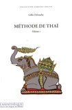 Gilles Delouche - Méthode de thaï - Volume 1. 1 CD audio