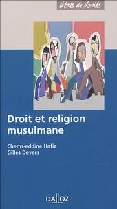 Gilles Devers et Chems-Eddine Hafiz - Droit et religion musulmane.