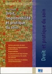 Gilles Devers - Droit, responsabilité et pratique du soin.