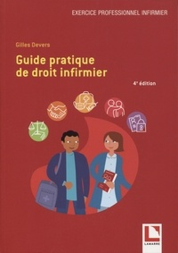 Gilles Devers - Guide pratique de droit infirmier.