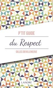 Gilles Devilleneuve - P'tit guide du respect.