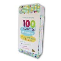 Gilles Diederichs - 100 activités apaisantes pour les enfants de 3 à 10 ans.