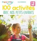 Gilles Diederichs - 100 activités avec nos petits-enfants - 1-12 ans.