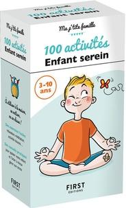 Gilles Diederichs - 100 activités enfant serein.