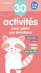 Gilles Diederichs - 30 activités pour gérer ses émotions - 3-10 ans.
