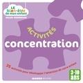 Gilles Diederichs - Activités concentration - 35 activités pour développer l'attention de votre enfant.