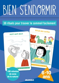 Gilles Diederichs et Emmanuelle Pioli - Bien s'endormir - 30 rituels pour trouver le sommeil facilement. Avec 30 cartes et 1 livret d'accompagnement pour les parents.