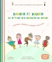 Gilles Diederichs et Véronique Salomon-Rieu - Danser et bouger au rythme des musiques du monde - Expression corporelle, massages, relaxation. 1 CD audio