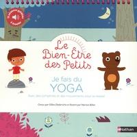 Gilles Diederichs et Marion Billet - Je fais du yoga - Avec des comptines et des mouvements pour se relaxer.