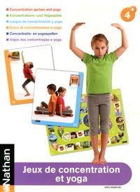 Jeux de concentration et yoga - Gilles Diederichs |